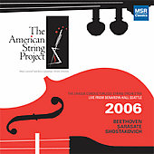 Beethoven, Shostakovich, et al / American String Project