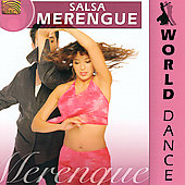 Los Latinos: World Dance: Salsa, Merengue *