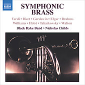 Symphonic Brass - Verdi, Bizet, Gershwin, et al