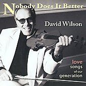 David Wilson (Violin): Nobody Does It Better *