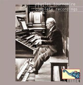 Charles Tournemire - Complete Recordings