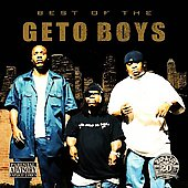 Scarface/Geto Boys: The Best of Geto Boys & Scarface [PA]