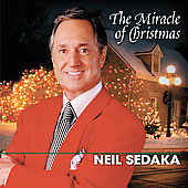 Neil Sedaka: The Miracle of Christmas [Razor & Tie 1 CD]
