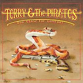 Terry & the Pirates: Too Close for Comfort