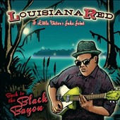 Louisiana Red: Back to the Black Bayou *