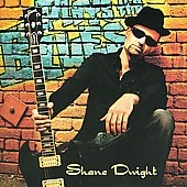 Shane Dwight: Plays the Blues