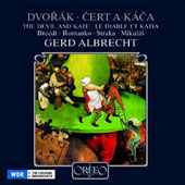 Dvorák: Kate and the Devil / Gerd Albrecht, et al