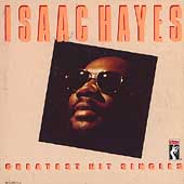 Isaac Hayes: Greatest Hit Singles
