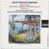 David Monrad Johansen: Piano Works; Symphonic Variations and Fugue; Pan
