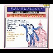Cincinnati Pops Orchestra/Erich Kunzel (Conductor): American as Apple Pie