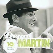 Dean Martin: 10 Great Songs