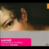 Alessandro Scarlatti: Humanita E Lucifero