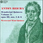 Anton Reicha: Woodwind Quintets, Vol. 3