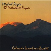 Michael Pagán: 12 Preludes and Fugues