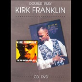 Kirk Franklin: Kirk Franklin: Double Play