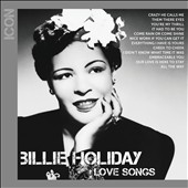 Billie Holiday: Icon: Love Songs