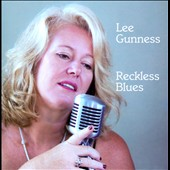 Lee Gunness: Reckless Blues *