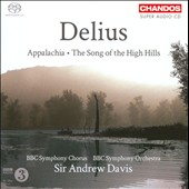 Delius: Appalachia; The Song of the High Hills