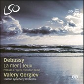 Debussy: La Mer; Jeux; Pr&#233;lude &#224; l'apres-midi d'un faune / Gergiev