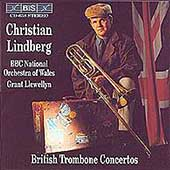 British Trombone Concertos / Christian Lindberg, Llewellyn