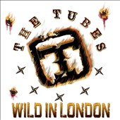 The Tubes: Wild in London
