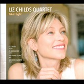 Liz Childs: Take Flight [Digipak]