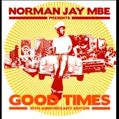 Norman Jay: Good Times: 30th Anniversary Edition