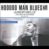 Junior Wells' Chicago Blues Band/Junior Wells/Buddy Guy: Hoodoo Man Blues [Digipak]