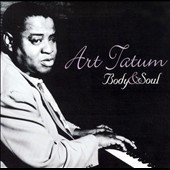 Art Tatum: Body and Soul [Acrobat]