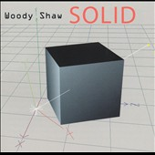 Woody Shaw: Solid