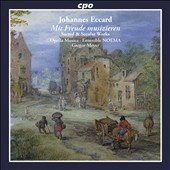 Johannes Eccard: Mit Freude Musizieren - Sacred & Secular Works /  Ensemble Noema