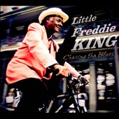 Little Freddie King: Chasing tha Blues [Digipak]