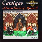 Cantigas of Santa Mar&iacute;a of Alfonso X / Martin Best Ensemble
