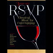 RSVP: Classical Music for Entertaining