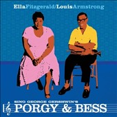 Ella Fitzgerald/Louis Armstrong: Porgy & Bess with Ella Fitzgerald & Louis Armstrong