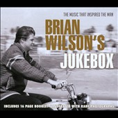 Brian Wilson (Pop): Brian Wilson's Jukebox: The Music That Inspired the Man *