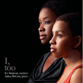 I, Too - Folksongs & spirtuals by African American composers / Icy Simpson, soprano; Artina McCain, piano