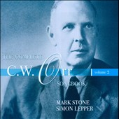 The Complete C.W. Orr Songbook, Vol. 2 / Mark Stone, baritone; Simon Lepper, piano