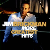 Jim Brickman: More Greatest Hits