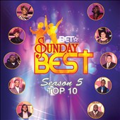 Various Artists: BET Sunday Best, Season 5: Top 10