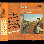 Lee Hazlewood: Trouble Is a Lonesome Town [Digipak]