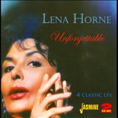 Lena Horne: Unforgettable *