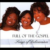 Full of the Gospel: Songs of Deliverance [Digipak]