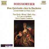 Boismortier: Don Quichotte chez la Duchesse / Niquet, et al