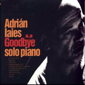 Adrián Iaies: Goodbye