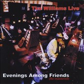 Tim Williams: Live: Evenings Among Friends