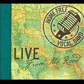 Home Free: Live: From the Road [Digipak]