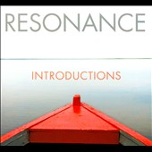 Resonance: Introductions [Digipak]