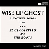 The Roots/Elvis Costello: Wise Up Ghost & Other Songs [Deluxe Edition]