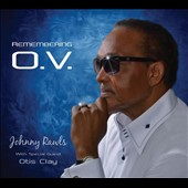 Johnny Rawls: Remembering O.V. [Digipak]